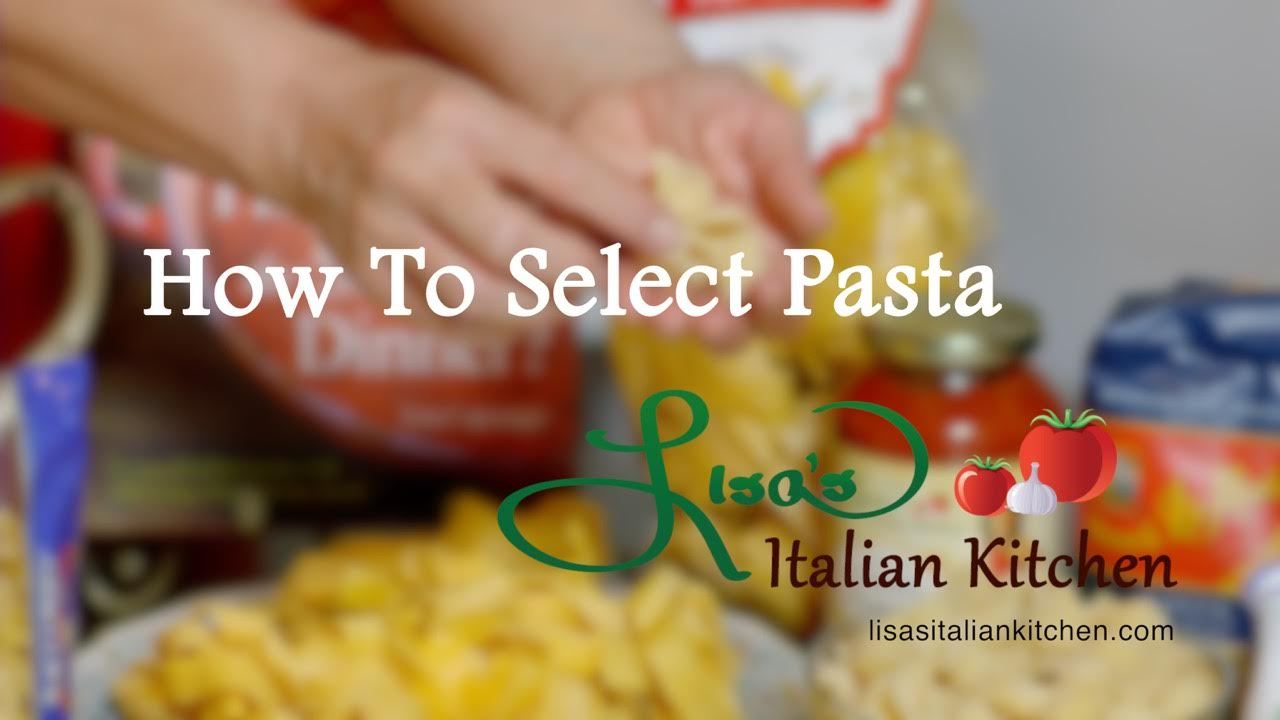 How to Select Pasta